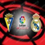 Nhận định trận đấu Cadiz vs Real Madrid (3h00 ngày 22/4)
